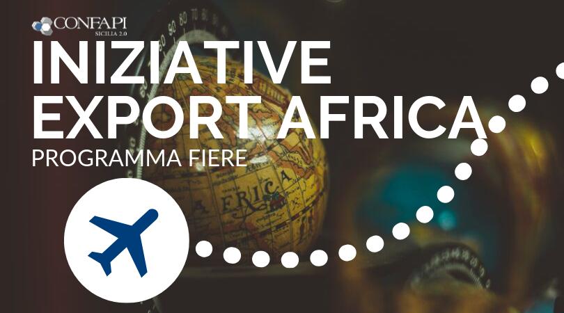 Iniziative Confapi – Export Africa: scopri le fiere in programma