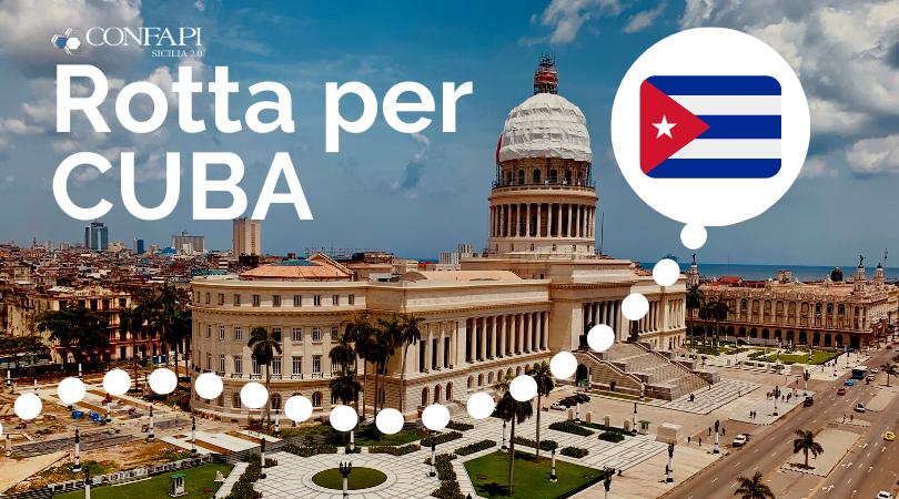 Confapi Sicilia ti porta a Cuba con la nuova ambasciatrice per l'internazionalizzazione.