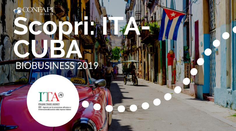 CONFAPI-ITA: CUBA, Biobusiness 2019