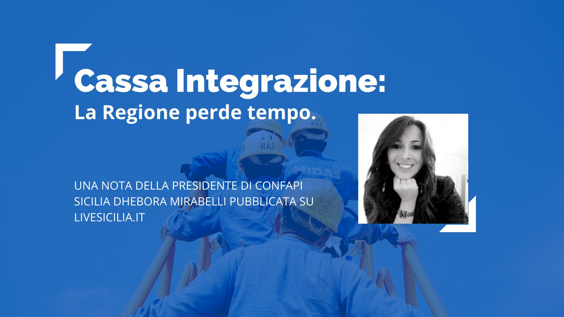 Cassa integrazione: la Regione perde tempo.