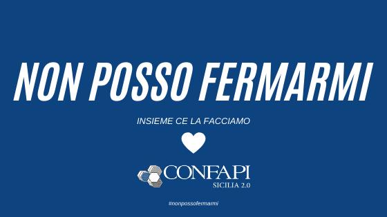 #NonpossoFermarmi e #iocomprosiciliano: le campagne di Confapi Sicilia per le imprese in emergenza COVID-19